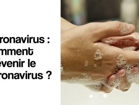 Comment prévenir le coronavirus ?