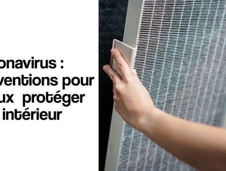 Coronavirus : 3 inventions pour mieux protéger son intérieur