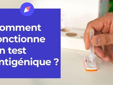 Tests antigéniques : comment ça marche ?
