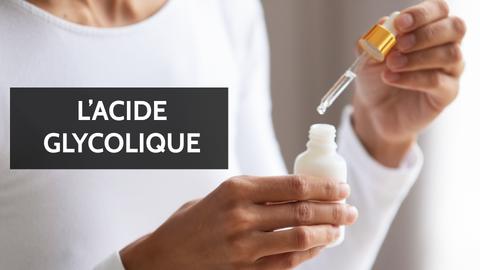 acide glycolique peau