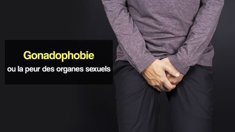 peur des organes sexuels