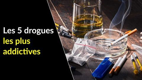 drogues les plus addictives