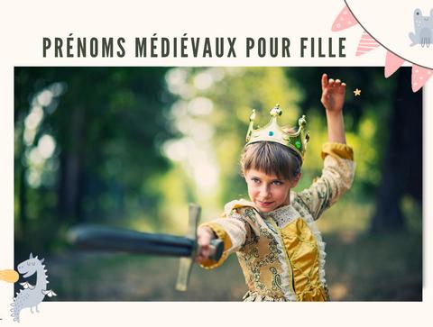 Top 20 des prénoms médiévaux pour filles