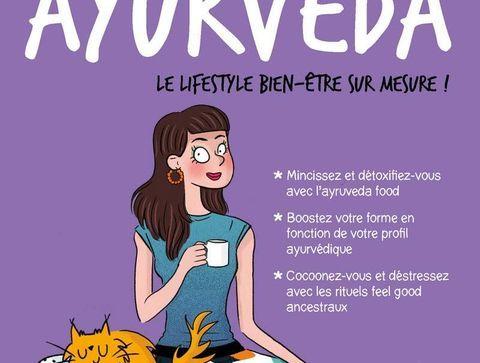 Mon cahier Ayurveda - Notre sélection de livres sur les médecines douces