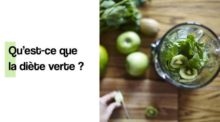 Qu'est-ce que la diète verte ?