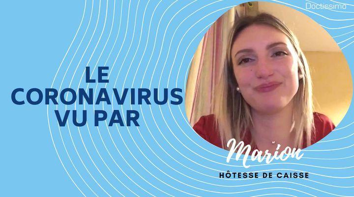 Le coronavirus vu par… Marion, hôtesse de caisse