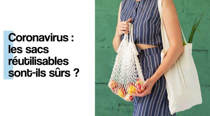 Les sacs réutilisables sont-ils sûrs ?