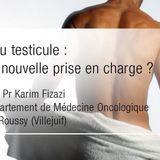 Cancer du testicule : vers une nouvelle prise en charge ?