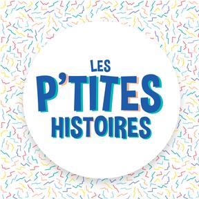 Les P'tites histoires