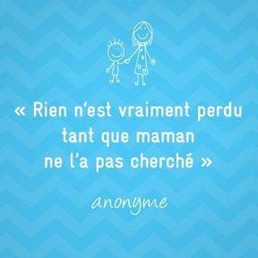 Citation anonyme sur la maternité