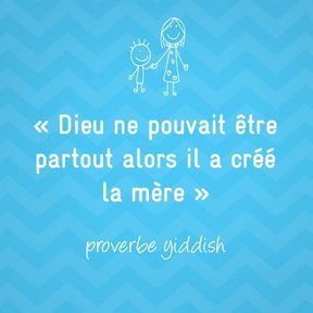 Proverbe yiddish sur la maternité