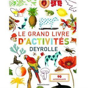 Stimuler sa curiosité : Le grand livre d'activités Deyrolle
