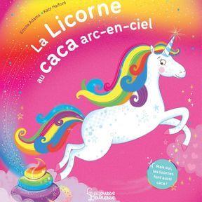 La Licorne au caca-arc en ciel