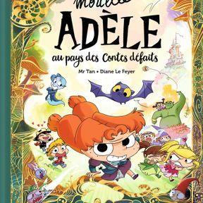 Mortelle Adèle au Pays des contes de Fées