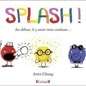 Splash : vive les mélanges de couleurs !