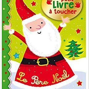 Père Noël, mon petit livre à toucher