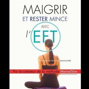 Un livre : Maigrir et rester mince avec l'EFT
