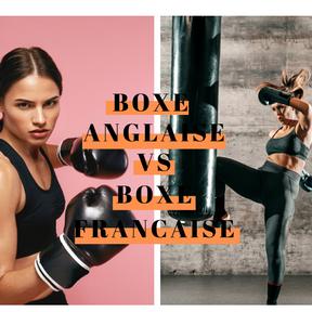 Boxe française vs boxe anglaise