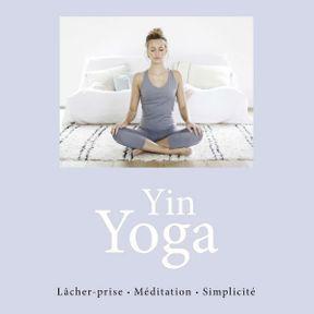 Le livre Yin Yoga Cécile Roubaud