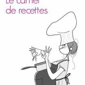 Le carnet de recettes