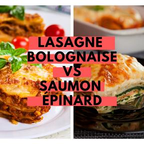 Calories : Lasagnes bolognaise vs lasagnes saumon-épinards