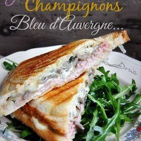 Croque-monsieur jambon, champignons et Bleu d'Auvergne