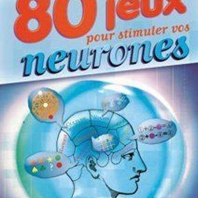 80 jeux pour stimuler vos  neurones de Micro-application