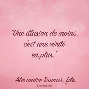 Citation d'Alexandre Dumas, fils