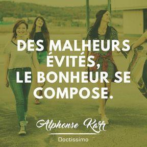 Citation bonheur d'Alphonse Karr