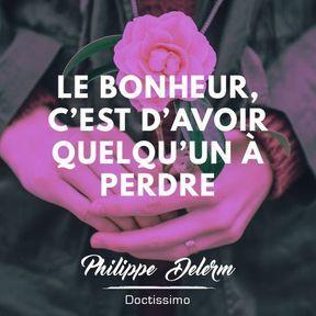 Citation bonheur de Philippe Delerm