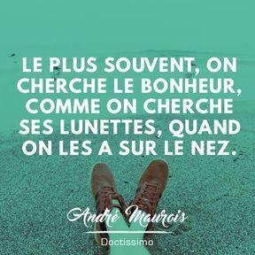 Citation sur le bonheur d'André Maurois