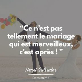 Citation mariage d'henri Salvador