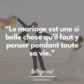 Citation mariage de Talleyrand