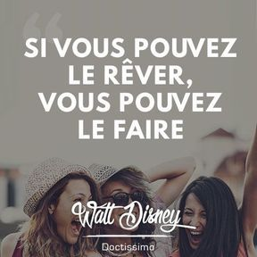 Citation positive de Walt Disney