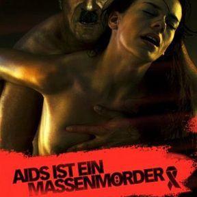 """""""Aids is a mass murderer » (Le sida est une arme de destruction massive)"""