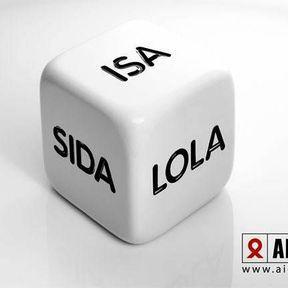"""""""ISA, LOLA, ou le sida ? """""""
