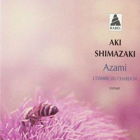 Azami. L'ombre du chardon