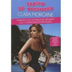 Cahier de vacances érotiques Clara Morgane
