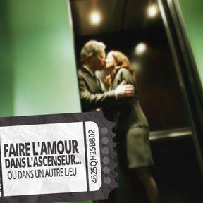 Faire l'amour dans l'ascenseur... ou dans un autre lieu