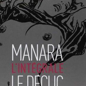 Le déclic : L'intégrale de Manara